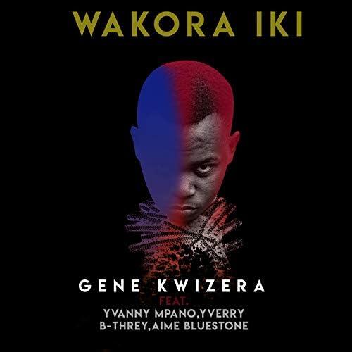 Gene Kwizera feat. Yvanny Mpano, Yverry, B-Threy & Aime Bluestone