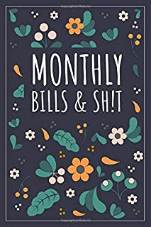 Monthly Bills & Sh!T: Register Book - Payment Record - Modern Floral 6x9 Inches | 100 Pages