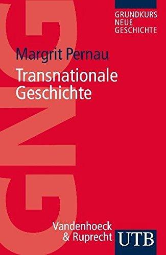 Transnationale Geschichte by Margrit Pernau (2011-09-27)