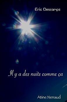 Il y a des nuits comme ça (French Edition) by [Eric Descamps]