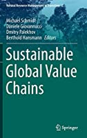 Sustainable Global Value Chains (Natural Resource Management in Transition)