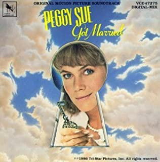 Peggy Sue Got Married Soundtrack