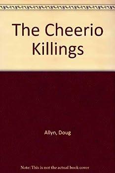 The Cheerio Killings 0312033028 Book Cover
