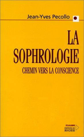 La Sophrologie, chemin vers la conscience