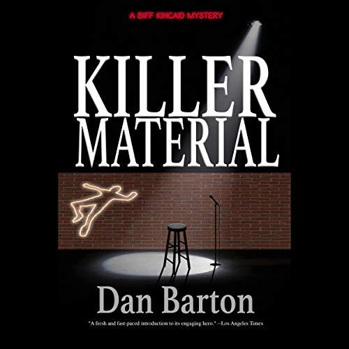 Killer Material: A Biff Kincaid Mystery Audiobook By Dan Barton cover art