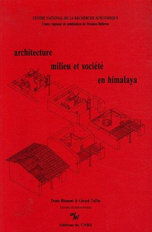 Architecture, milieu et société en Himalaya