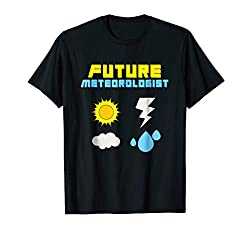 Future Meteorologist T-Shirt Weather Sun Rain Storms