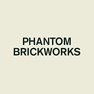 Phantom Brickworks [解説付 / 500枚限定生産 / 特殊パッケージ / 国内仕様輸入盤CD] (BRWP290)
