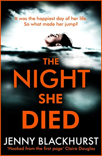 The Night She Died: the addictive new psychological thriller from No 1...