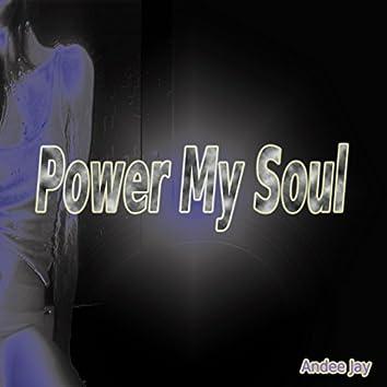 Power My Soul