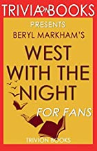 Trivia-On-Books West with the Night by Beryl Markham
