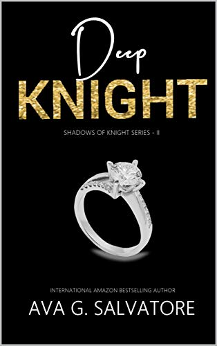Deep Knight (Shadows Of Knight Livro 2)