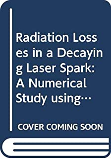 Radiation Losses in a Decaying Laser Spark: A Numerical Study using OpenFOAM
