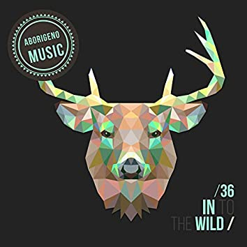 In To The Wild - Vol.36