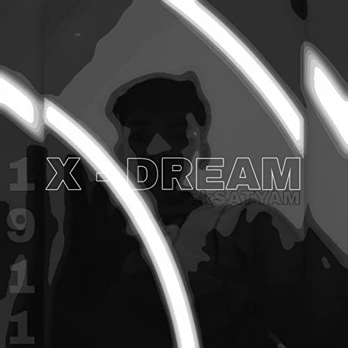 X-DREAM (feat. 1911) [Explicit]