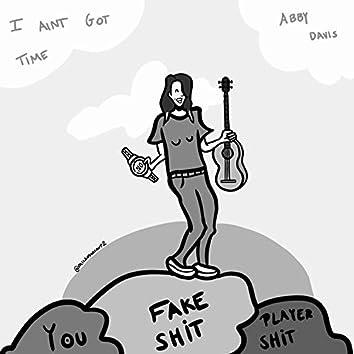 I Ain't Got Time (feat. Isaac Helgestad)