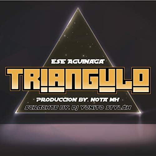 Ese Aguinaga feat. Dj Yunito Stylah