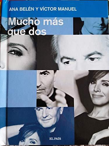 MUCHO MÁS QUE DOS (I) - Ana Belén y Victor Manuel
