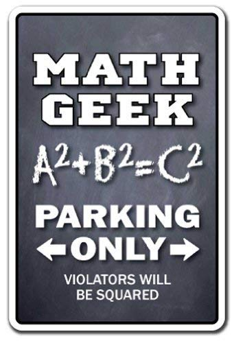 PotteLove Math Geek Parking Sign Mathematician Accountant cijfers aluminium metalen sign tin Plaque 12
