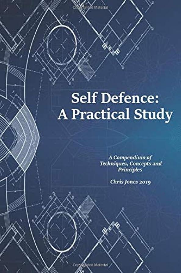 宣言致命的博物館Self Defence: A Practical Study