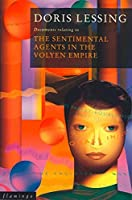 The Sentimental Agents in the Volyen Empire (Canopus in Argos: Archives)