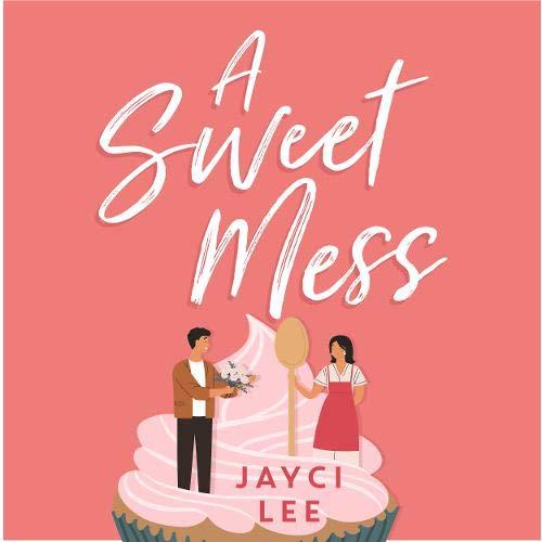 A Sweet Mess cover art