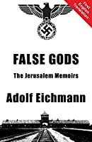 False Gods: The Jerusalem Memoirs