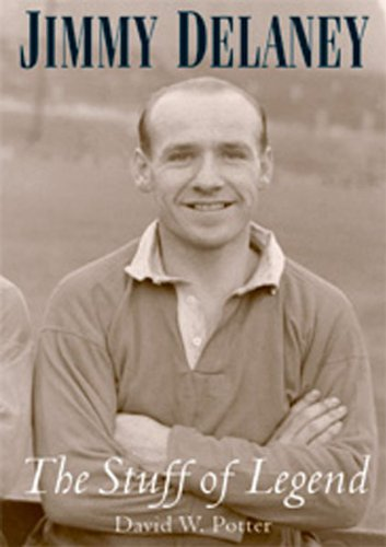 Jimmy Delaney. The Stuff of Legend (English Edition)