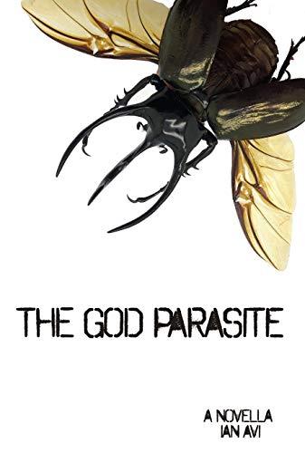The God Parasite (The Matriarch Book 1)