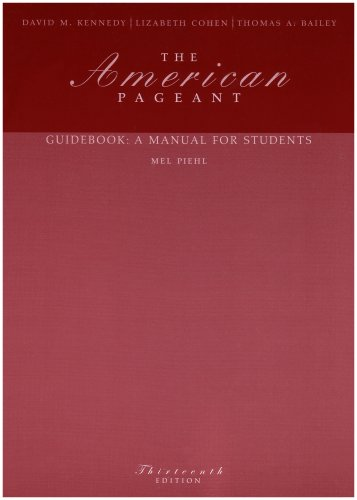 The American Pageant Guidebook: A Manual for Students -  Mel Piehl, Paperback
