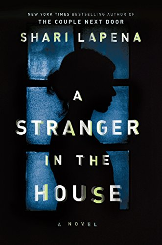 Image of A Stranger in the House: A Novel