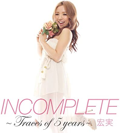 Incomplete -Traces of 5 years-