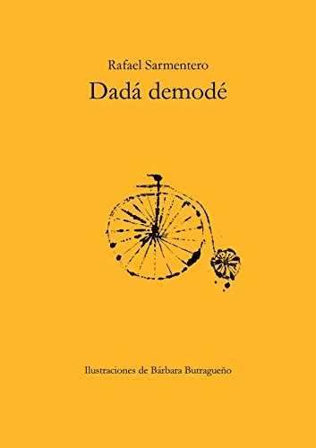 Dadá demodé (Spanish Edition)