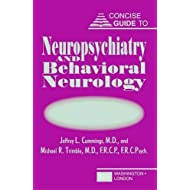 Concise Guide to Neuropsychiatry and Behavioral Neurology (Concise Guides)