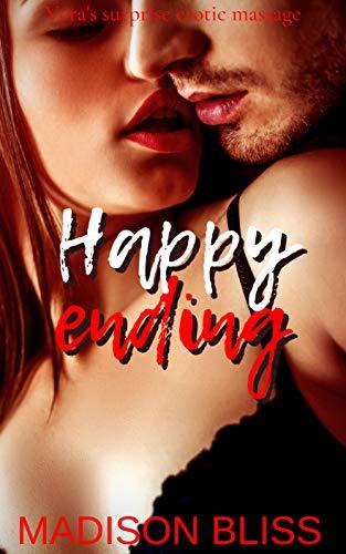 Happy ending: Vera's surprise erotic massage