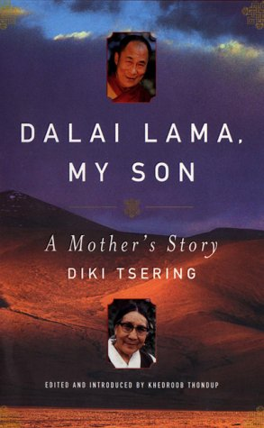 Dalai Lama, My Son: A Mother's Autobiography