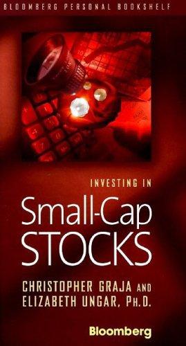 Investing in Small-Cap Stocks (Bloomberg Personal Bookshelf)
