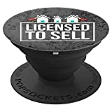 Fun Real Estate Gift for Realtors. Licensed To Sell. PopSockets Grip and Stand for Phones and Tablets
