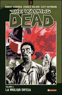La miglior difesa. The walking dead: 5