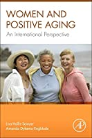 Women and Positive Aging: An International Perspective