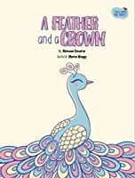 A Feather and a Crown (Tales from the Trees)