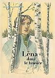 Léna, Tome 3 - Léna dans le brasier