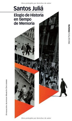 Elogio de historia en tiempo de memoria (Biblioteca clásica nº 14) eBook: Juliá, Santos: Amazon.es: Tienda Kindle