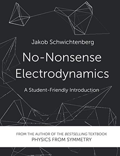 No-Nonsense Electrodynamics: A Student Friendly Introduction
