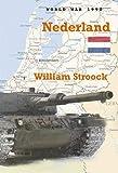 World War 1990: Nederland