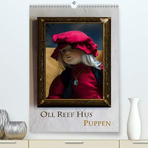 Oll Reef Hus – Puppen (Premium, hochwertiger DIN A2 Wandkalender 2021, Kunstdruck in Hochglanz)