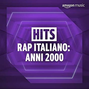 Hits Rap Italiano: Anni 2000