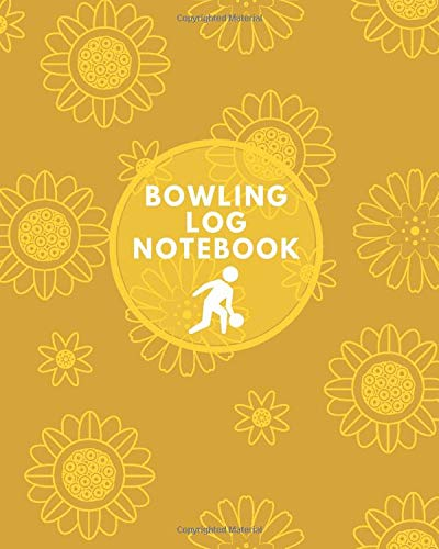 """Bowling Log Notebook: Game Record Book, League Score Keeper, Fouls, Scoring Sheet, Indoor Games recorder Notebook Gifts for Friends, Family, Bowling ... 10"""", 120 pages. (Bowling Scorebook, Band 16)"""