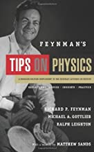 By Richard P. Feynman - Feynman's Tips on Physics: Reflections, Advice, Insights, Practice (Revised Edition) (12/30/12)