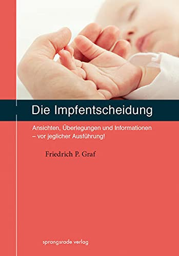 Graf, Friedrich<br />Die Impfentscheidung